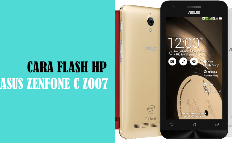 cara flash asus zenfone c z007 mati total tanpa pC